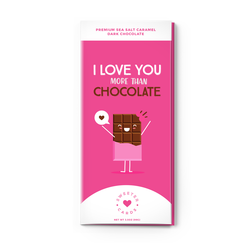 Sweeter Cards, I Love You More Than Chocolate Card