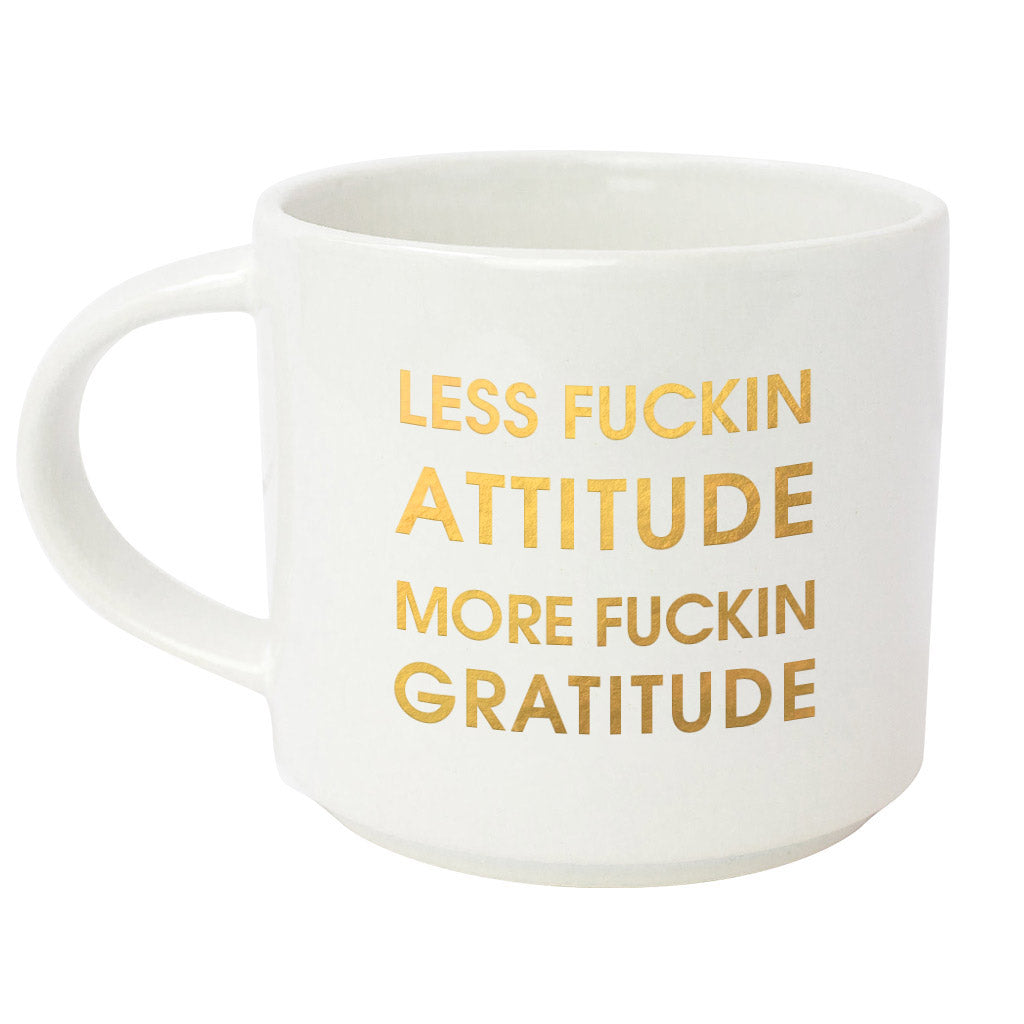 LESS FUCKING ATTITUDE, MORE GRATITUDE METALLIC GOLD MUG