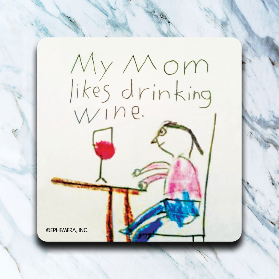 High Cotton Gifts - My Mom Likes Wine Coaster