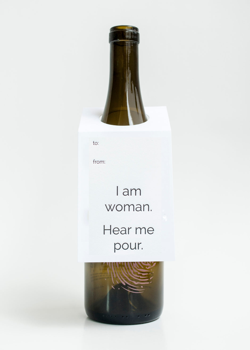 I Am Woman Hear Me Pour Wine & Spirit Tag  - Singles