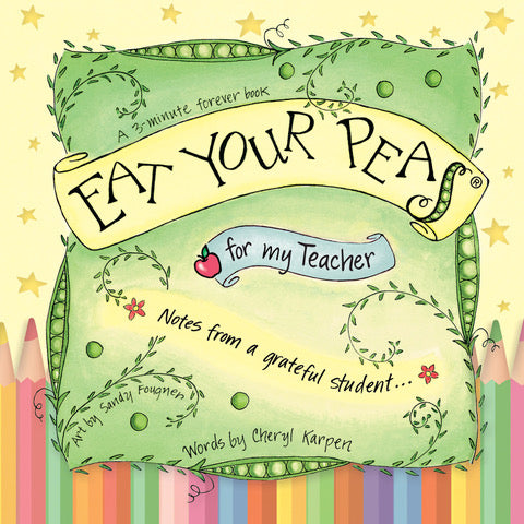 The Eat Your Peas Collection by Gently Spoken - Eat Your Peas for my Teacher - New edition!