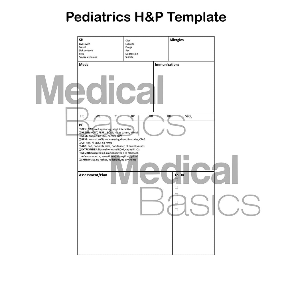 Pediatrics H&P notebook Medical History and Physical