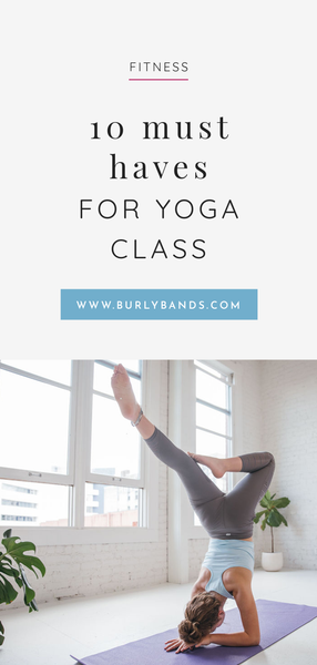 Must-Haves for Yoga Class