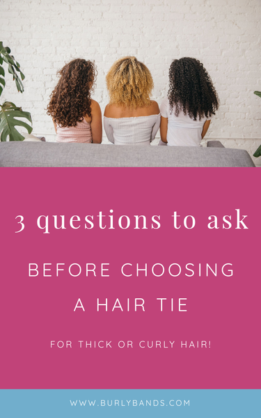 Questions to Ask Before Choosing a Hair Tie for Thick Hair