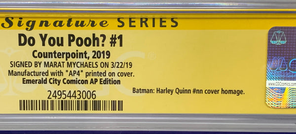 "Do You Pooh? #1 (2019) CGC 9.8 SS Marat Mychaels ""Emerald City Comicon AP Edition"" Artist Proof (AP4)"