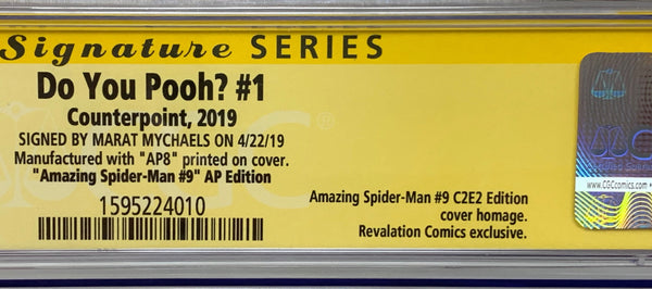 "Do You Pooh? #1 (2019) CGC 9.8 SS Marat Mychaels ""Amazing Spider-Man #9 AP Edition"" Artist Proof (AP8)"