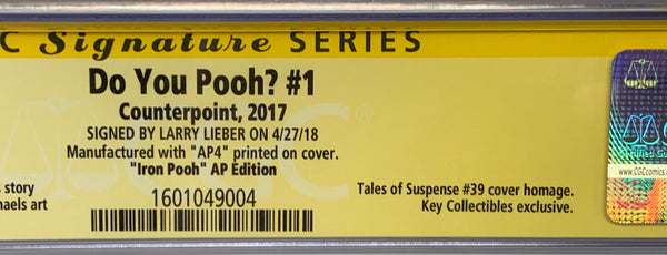 "Do You Pooh? #1 (2017)  CGC 9.9 SS Larry Lieber ""Iron Pooh AP Edition"" Artist Proof (AP4)"