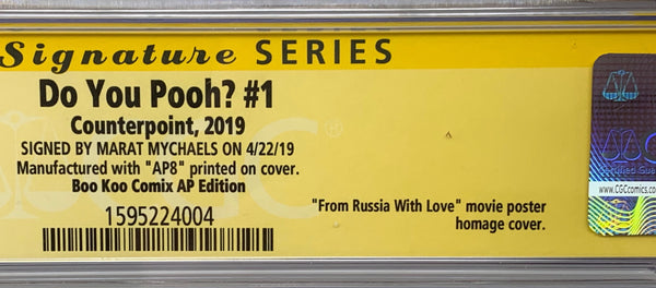 "Do You Pooh? #1 (2019) CGC 9.8 SS Marat Mychaels ""'From Russia With Love' AP Edition"" Artist Proof (AP8)"