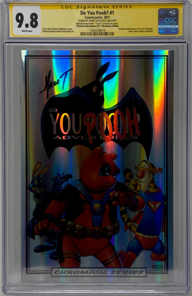 "Do You Pooh? #1 (2017) CGC 9.8 SS Marat Mychaels ""Batman Adv #12 Chromium Edition"" 13/20"