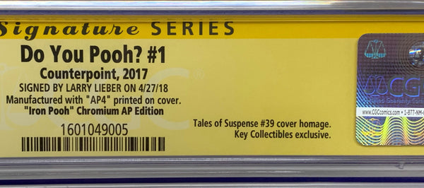 "Do You Pooh? #1 (2017) CGC 9.8 SS Larry Lieber ""Iron Pooh Chromium AP Edition"" (AP4)"