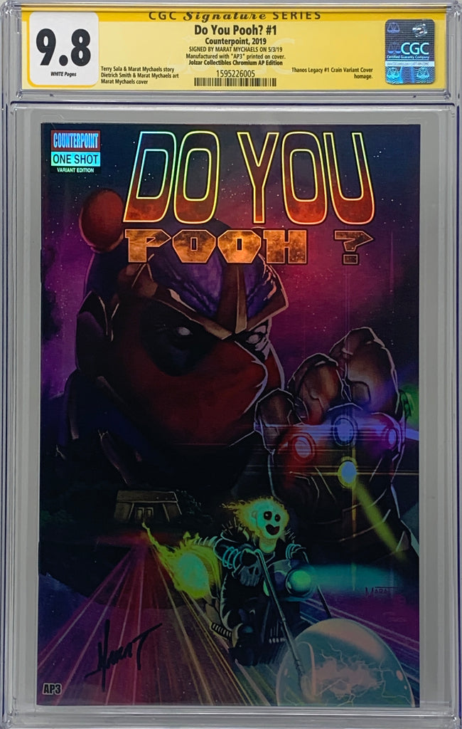 "Do You Pooh? #1 (2017) CGC 9.8 SS Marat Mychaels ""Thanos Legacy Chromium AP Edition"" (AP3)"