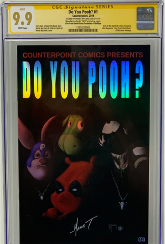 "Do You Pooh? #1 (2019) CGC 9.9 SS Marat Mychaels ""Live From Death Row""  Chromium Edition  Artist Proof (AP4)"