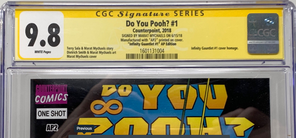 "Do You Pooh? #1 (2018)  CGC 9.8 SS Marat Mychaels ""Infinity Gauntlet #1"" Artist Proof (AP2)"