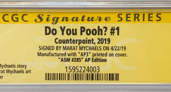 "Do You Pooh? #1 (2019) CGC 9.8 SS Marat Mychaels ""ASM #285 AP Edition"" Artist Proof (AP3)"