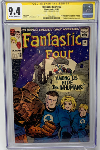 Fantastic Four #45 CGC SS 9.4 signed by Stan Lee- 1 of only 3 in the WORLD!!!