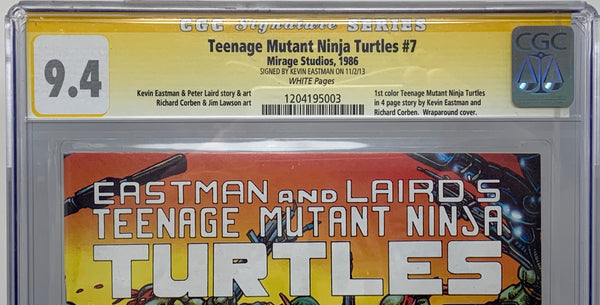 Teenage Mutant Ninja Turtles #7 (1st Print) CGC 9.4 SS Signed by Kevin Eastman