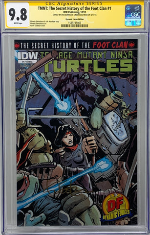 Teenage Mutant Ninja Turtles: The Secret History of the Foot Clan #1 CVR RE DF  CGC 9.8 SS Kevin Eastman & Erik Burnham