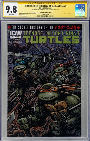 Teenage Mutant Ninja Turtles: The Secret History of the Foot Clan #1 CVR RI-B CGC 9.8 SS Kevin Eastman & Erik Burnham