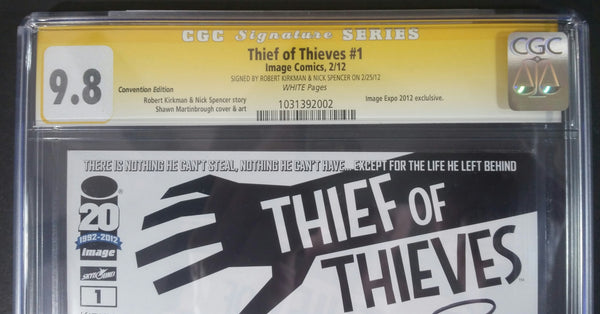 Thief of Thiefs #1 Image Expo/Convention Edtion CGC 9.8 SS By Robert Kirkman and Nick Spencer