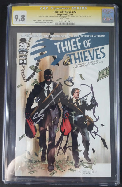 Thief of Thieves #2 CGC 9.8 SS Signed by Kirkman, Spencer, Martinbrough & Serrano