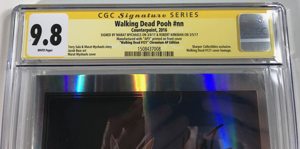 Walking Dead Pooh #nn CGC 9.8 SS Kirkman & Mychaels Homage to WD121 Chrome AP Edition