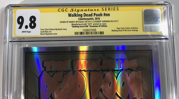 Walking Dead Pooh #nn CGC 9.8 SS Mychaels Chrome Homage to WD108 Artist Proof (AP10)