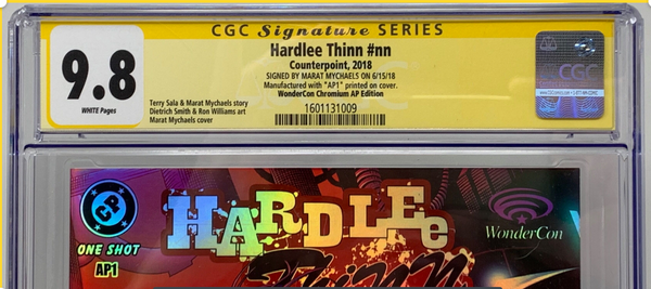 Hardlee Thinn #nn (2018) CGC 9.8 SS Signed By Marat Mychaels WonderCon Chromium Edition Artist Proof ( AP1)