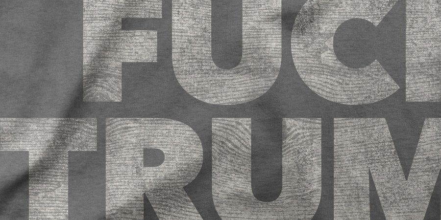FUCK TRUMP design detail