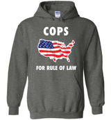 Cops for Rule of Law / Hoodie