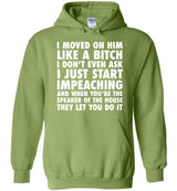 I Just Start Impeaching / Hoodie