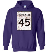 Impeach 45 Eroded Sign / Hoodie