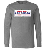 Devin Nunes For Prison / Unisex Long-sleeve Tee