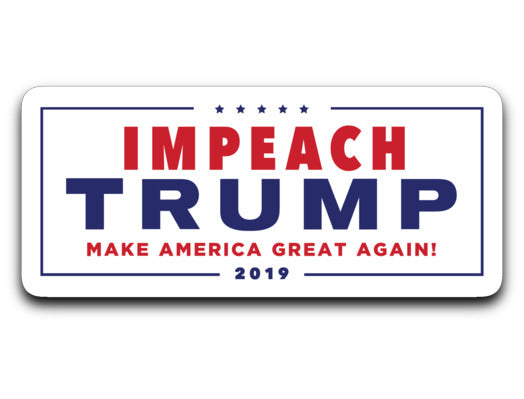 Impeach Trump: Make America Great Again / Sticker