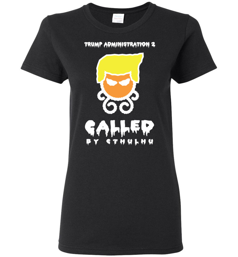 Trump Admin 2: Called By Cthulhu / Women's Semi-fitted Tee