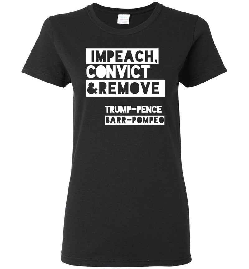 Impeach, Convict and Remove Trump-Pence-Barr-Pompeo / Women's Semi-fitted Tee