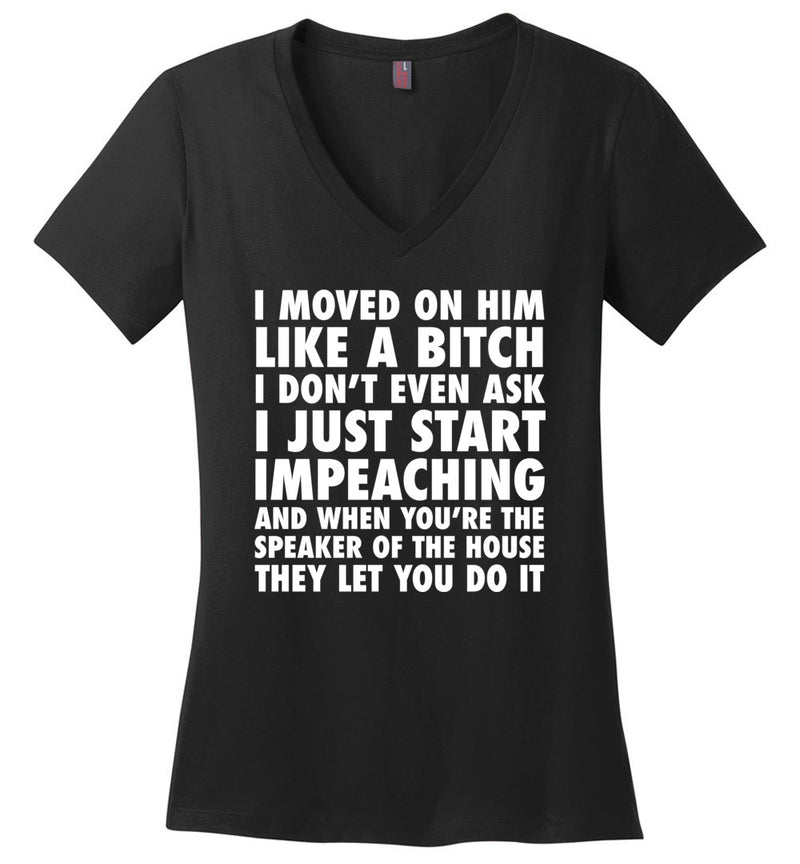 I Just Start Impeaching / Women's V-neck Tee