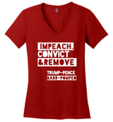Impeach, Convict and Remove Trump-Pence-Barr-Pompeo / Women's V-neck Tee