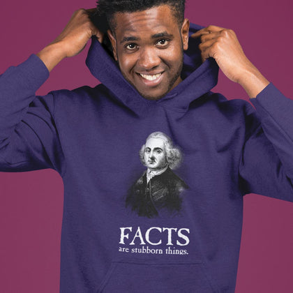 Facts Are Stubborn Things / Hoodie