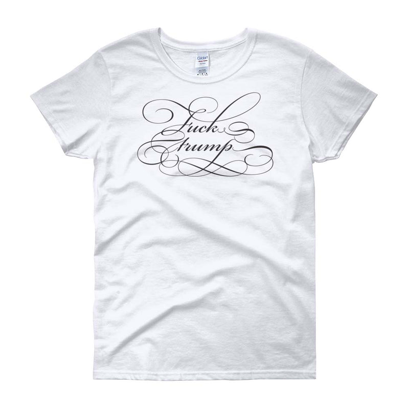 Fuck Trump Fancy / Women's Semi-fitted Tee