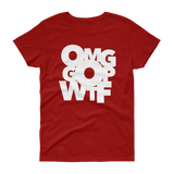 OMG GOP WTF / Women's Semi-fitted Tee