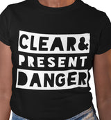 Clear & Present Danger / Women's Semi-fitted Tee