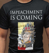 unPresidented: Impeachment Is Coming / Men's Tee