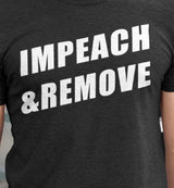 Impeach & Remove / Men's Tee