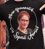 Marie Yovanovitch Is My Spirit Animal / Men's Tee