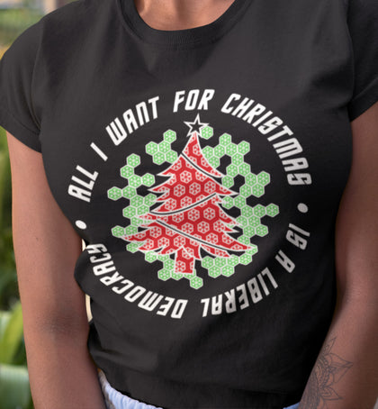 All I Want for Christmas is a Liberal Democracy / Women's Semi-fitted Tee