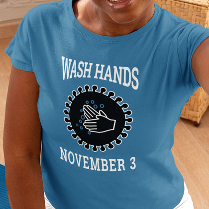 Wash Hands November 3 / Women's Semi-fitted Tee