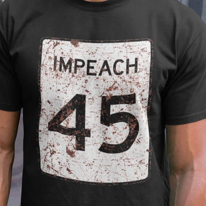 Impeach 45 Eroded Sign / Men's Tee