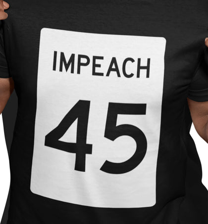 Impeach 45 Highway Sign / Men's Tee