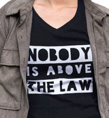 Nobody Is Above The Law / Women's V-neck Tee