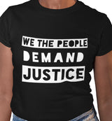 We The People Demand Justice / Women's Semi-fitted Tee